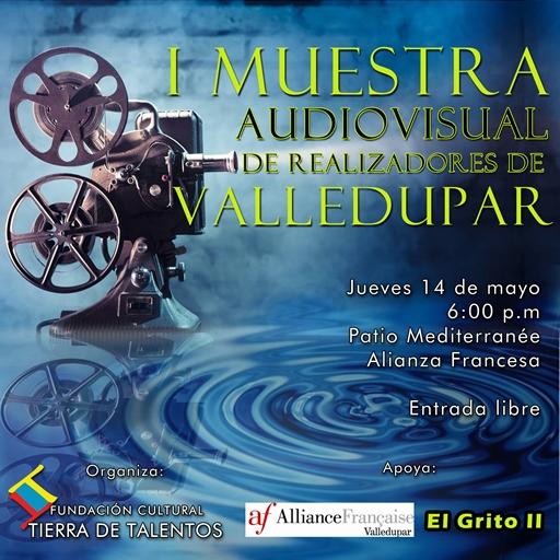 I Muestra Audiovisual de Realizadores de Valledupar